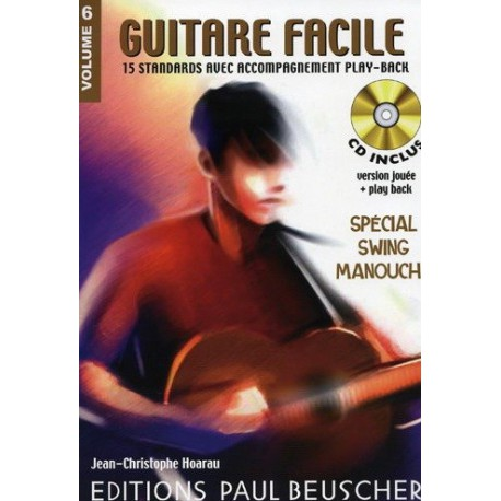 Guitare Facile Vol6 Spécial Swing Manouche Ed Paul Beuscher Melody music caen