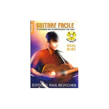 Guitare Facile Vol4 Special Blues Ed Paul Beusher Melody music caen