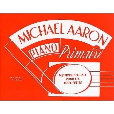 Piano Primaire Méthode Spéciale pour les Tout Petits Michael Aaron Ed Carisch