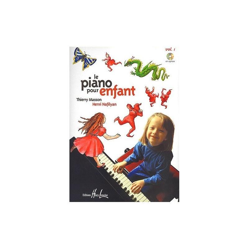 Le Piano pour Enfant Vol1 Thierry Masson Henri Nafilyan Ed Henry Lemoine Melody music caen