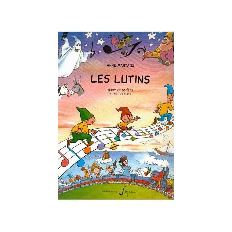 Les Lutins Piano et Solfège Anne Mantaux Ed Billaudot Melody music caen