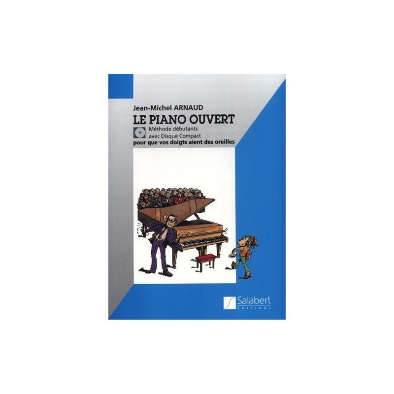 Le Piano Ouvert Jean Michel ARNAUD Méthode Débutant Ed Salabert Melody music caen