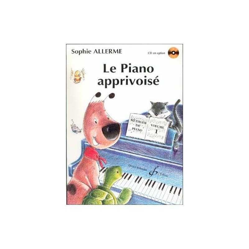 Le Piano Apprivoisé Vol1 Sophie Allerme Ed Billaudot Melody music caen