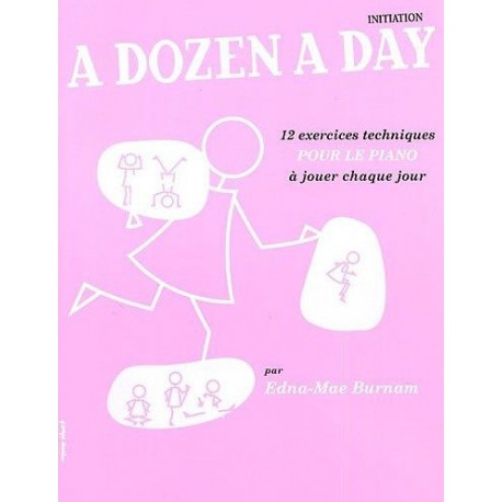 A Dozen a Day Initiation Edna Mae Burnam Editions Musicales Françaises Melody music caen