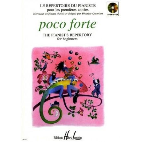 Poco Forte Le repertoire du pianiste Béatrice Quoniam Ed Henry Lemoine