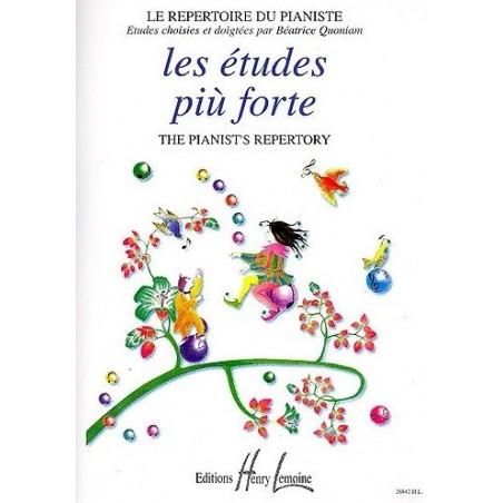 Les études Più Forte Le Repertoire du Pianiste Béatrice Quoniam Ed Henry Lemoine