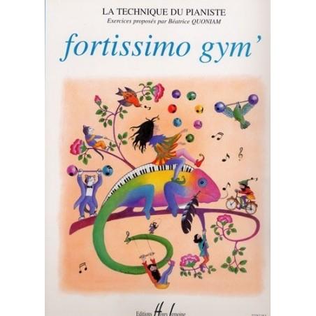 Fortissimo Gym' La Technique du Pianisite Béatrice Quoniam Ed Henry Lemoine