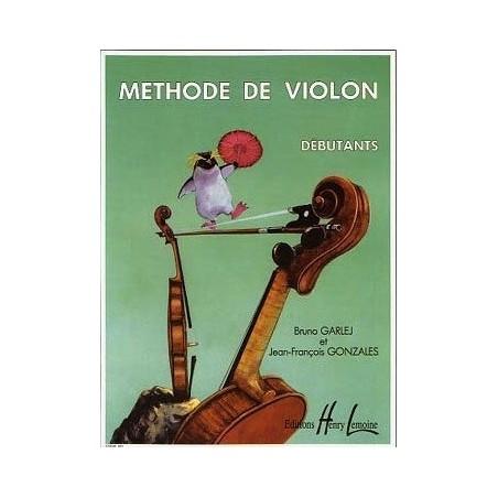 Méthode de violon débutants Bruno Garlej et Jean François Gonzales Ed Henry Lemoine