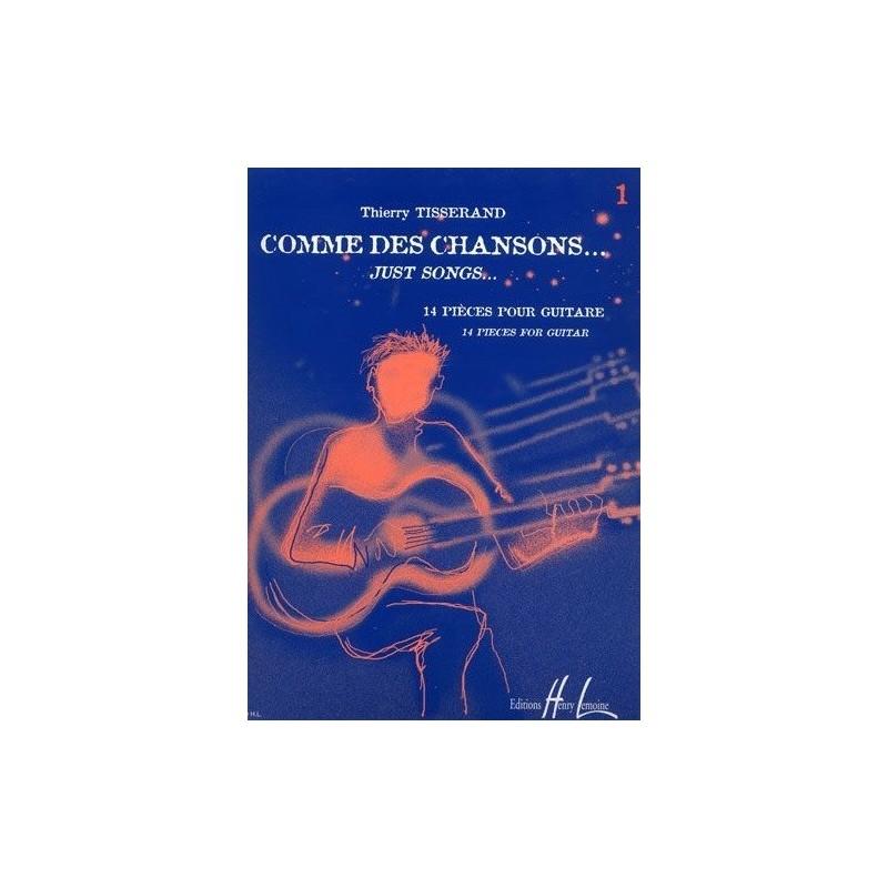 Comme des chansons Vol1 Thierry Tisserand Ed Henry Lemoine Melody music caen