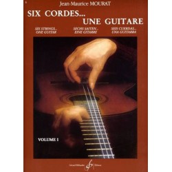 Six Cordes...Une guitare Vol1 Jean Maurice Mourat Ed Billaudot Melody music caen