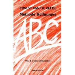 ABC Méthode Rythmique Vol1 Ernest Van de Velde