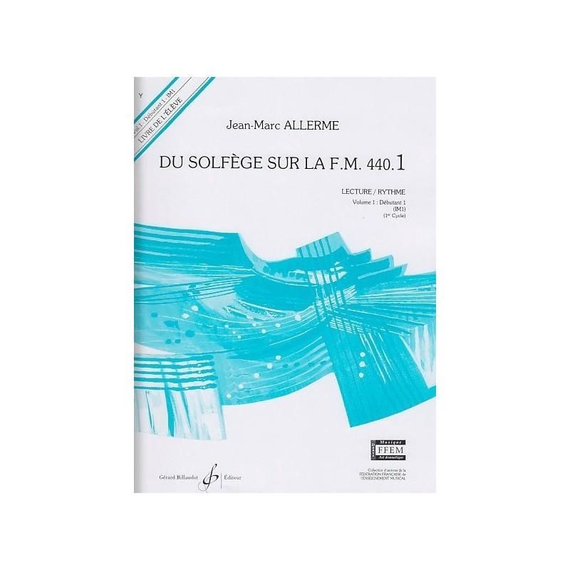 Du Solfège sur la FM 440.1 Lecture/Rythme Jean Marc Allerme Ed Billaudot Melody music caen