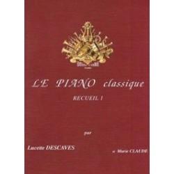Le piano classique recueil 1 Lucette Descaves