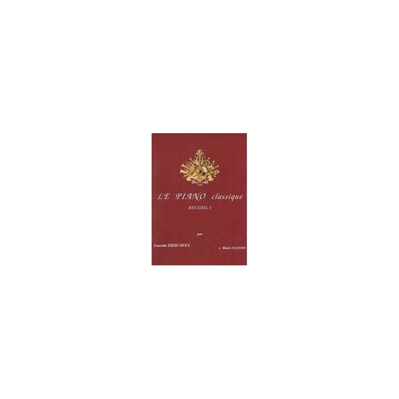 Le piano classique recueil 1 Lucette Descaves Melody music caen