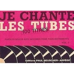 Je chante les tubes Vol1 100 titres