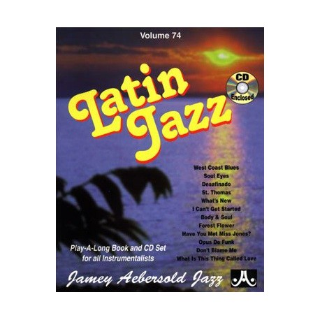Latin Jazz Vol74 Aebersold Melody music caen