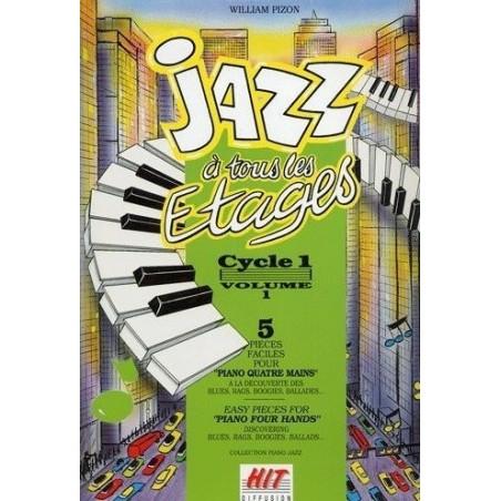 Jazz à tous les étages Cycle 1 vol1 William Pizon