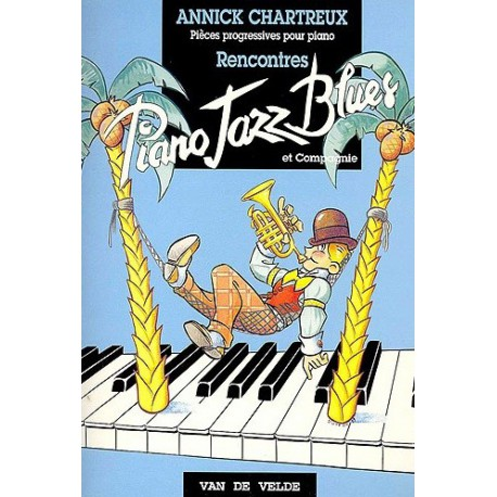 Piano jazz blues Rencontres Annick CHARTREUX Melody music caen
