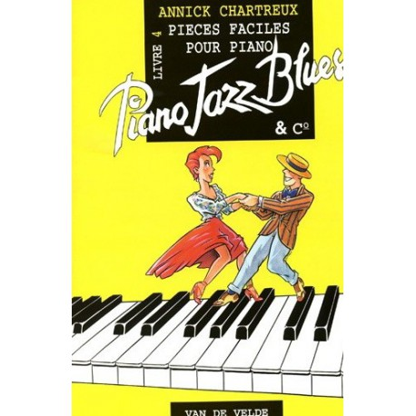Piano jazz blues livre 4 Annick CHARTREUX Melody music caen