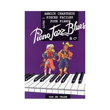 Piano jazz blues livre 3 Annick CHARTREUX Melody music caen