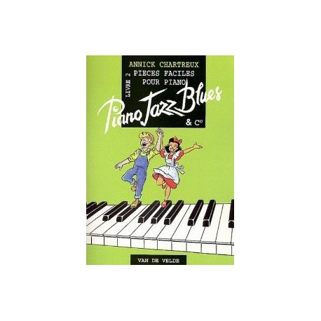 Piano jazz blues livre 2 Annick CHARTREUX Melody music caen