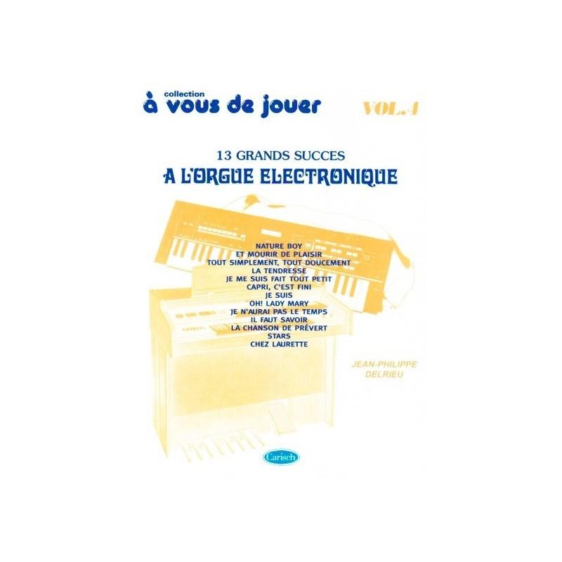 A vous de jouer à l orgue electronique vol4 Jean Philippe Delrieu Melody music caen