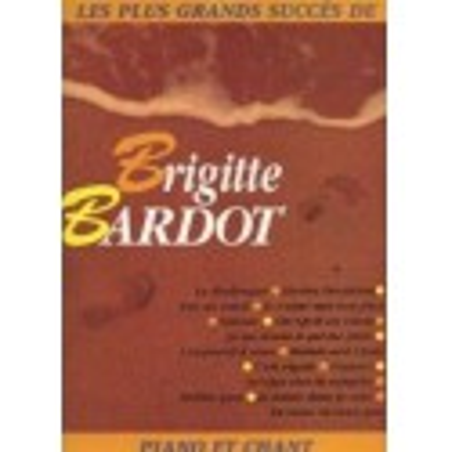 Les plus grands succès de Brigitte Bardot Piano
