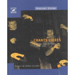 Chants libres Free Jazz en France 1960-75 Cotro.V Melody music caen
