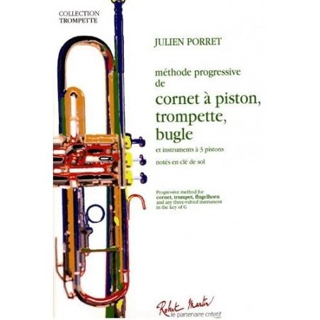 Méthode progressive de cornet à piston, trompette, bugle Julien Porret