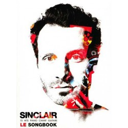 Sinclair Le Songbook pour Piano Chant Guitare