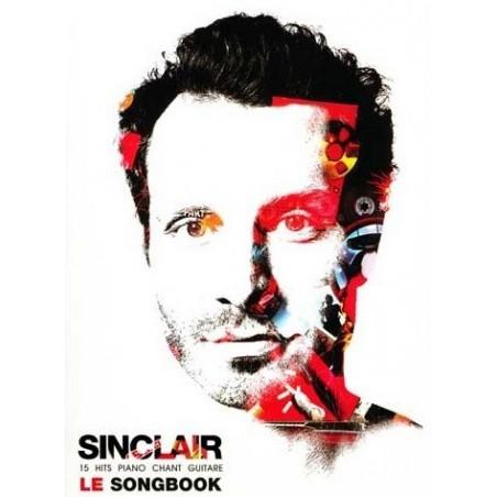Sinclair Le Songbook pour Piano Chant Guitare