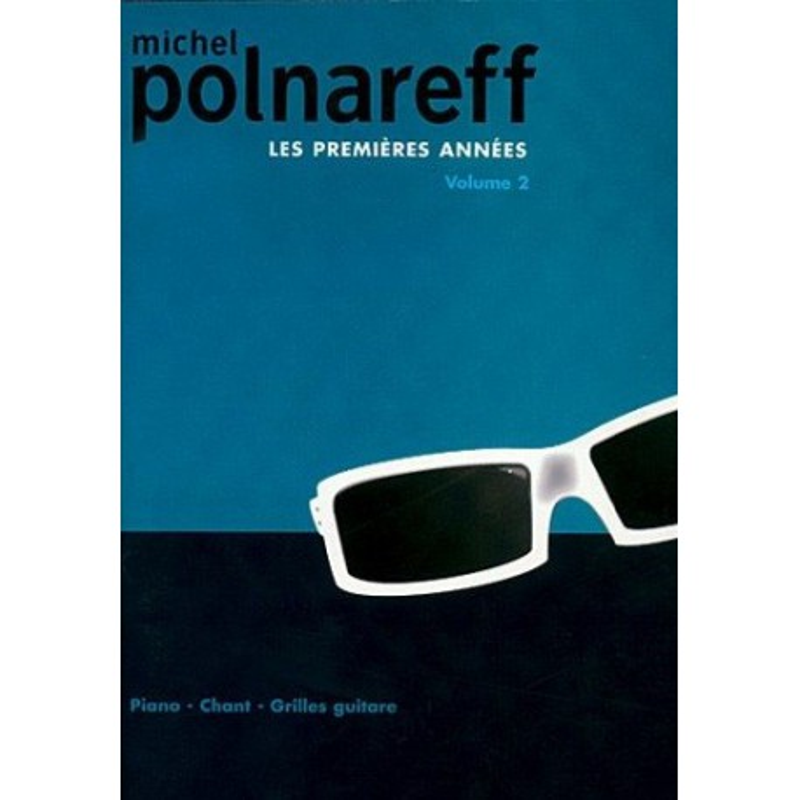 Ouvrage occasion Michel Polnareff Les Premières années Vol2 Piano Chant Guitare Melody music caen