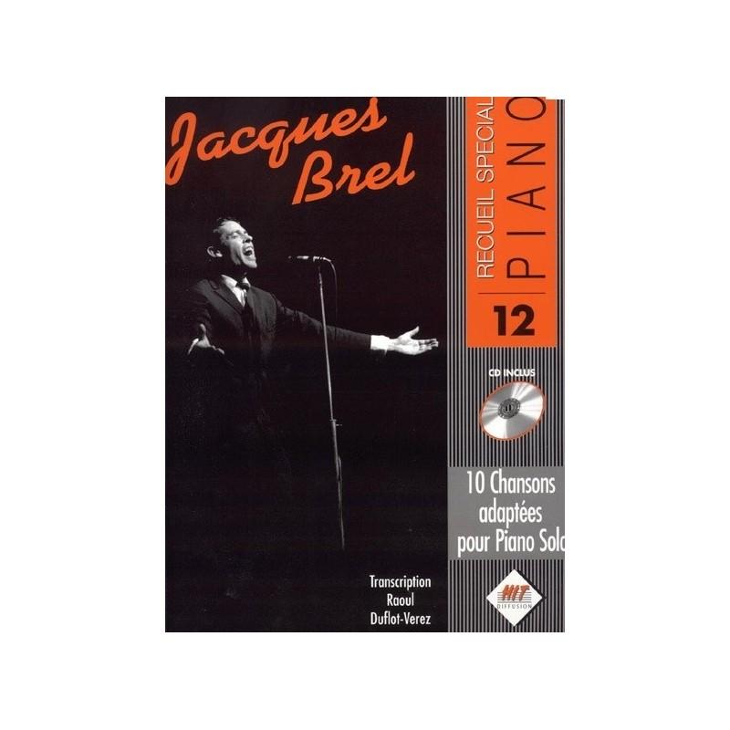 Recueil spécial piano vol12 Jacques Brel Melody music caen