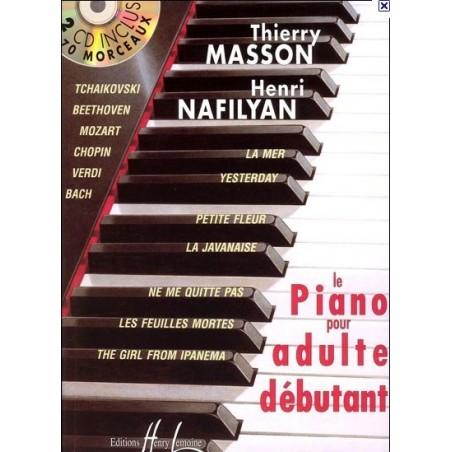 Le piano pour adulte débutant Thierry Masson/ Henri Nafilyan