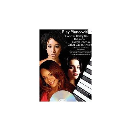 Play piano with...Rihanna Norah Jones Corinne Bailey... Melody music caen