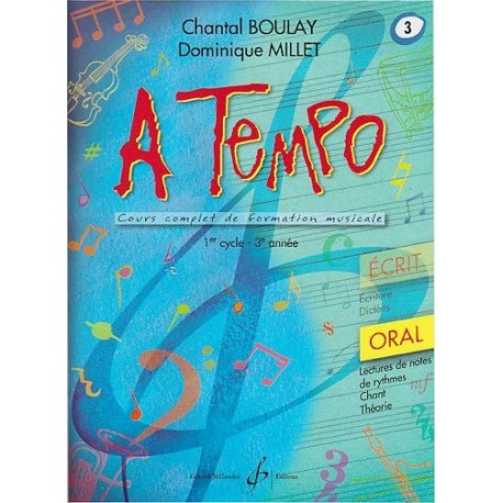 A Tempo 1er cycle 3è année Oral Chantal Boulay Dominique Millet Ed Billaudot Melody music caen
