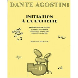 Dante Agostini Initiation a la batterie Volume 0  Melody music caen