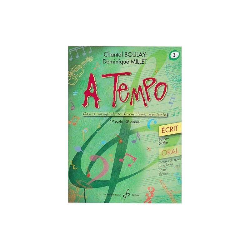 A Tempo 1er cycle 3è année Ecrit Chantal Boulay Dominique Millet Ed Billaudot Melody music caen