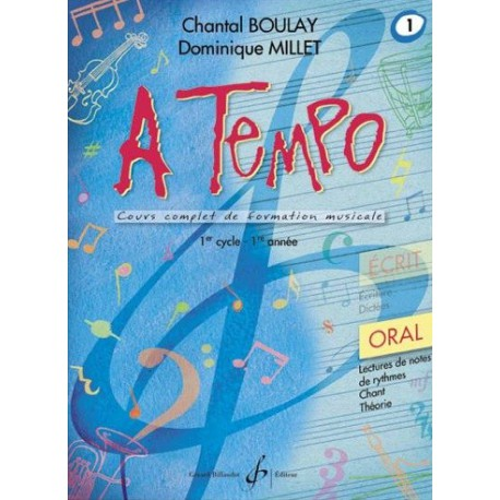 A Tempo 1er cycle 1ère année Ecrit Chantal Boulay Dominique Millet Ed Billaudot Melody music caen