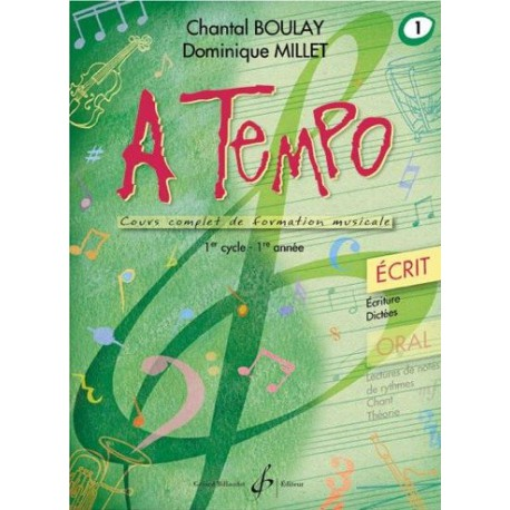 A Tempo 1er cycle 1ère année Oral Chantal Boulay Dominique Millet Ed Billaudot Melody music caen