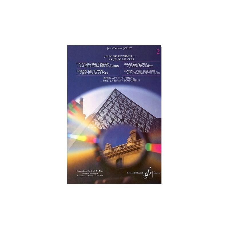 Jeux de Rythmes et jeux de clés Vol. 2 Jean Clément Jollet Ed Billaudot Melody music caen