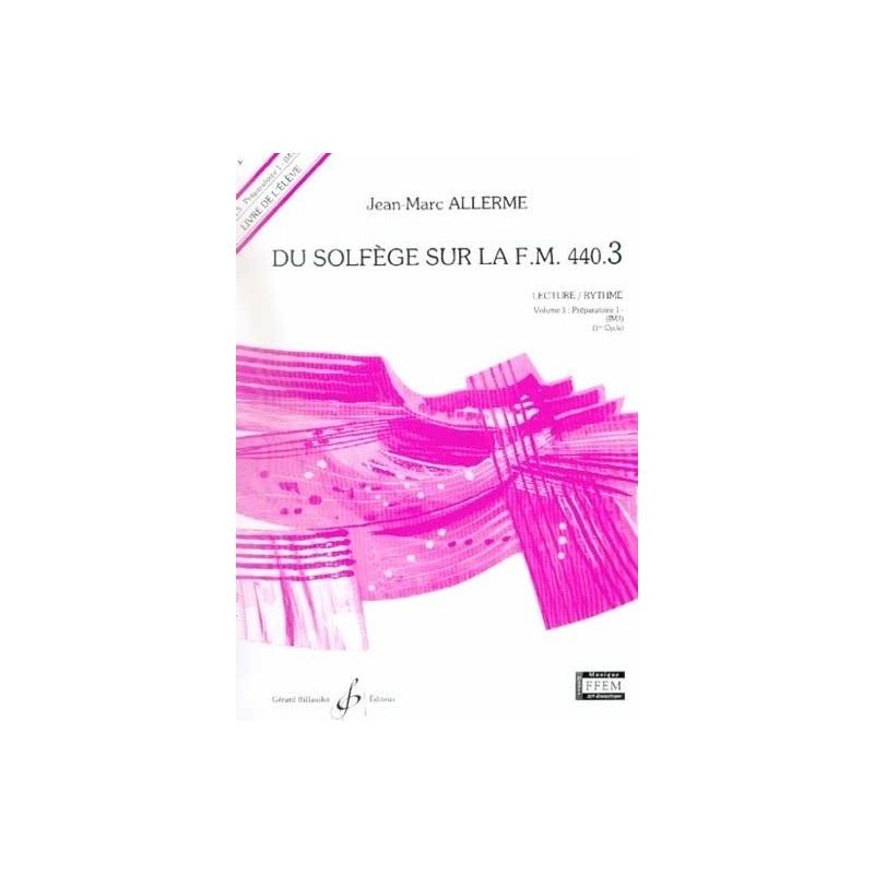 Du Solfège sur la FM 440.3 Lecture/Rythme Jean Marc Allerme Ed Billaudot Melody music caen