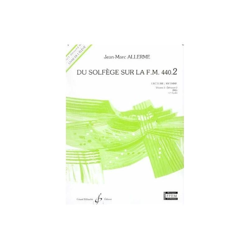 Du Solfège sur la FM 440.2 Lecture/Rythme Jean Marc Allerme Ed Billaudot Melody music caen