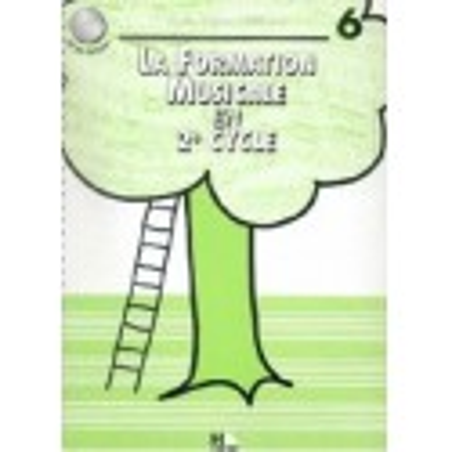 La Formation Musicale en 2è Cycle Vol 6