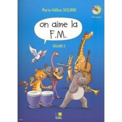 On aime la FM Vol5 année de SICILIANO Ed Hexamusic Melody music caen