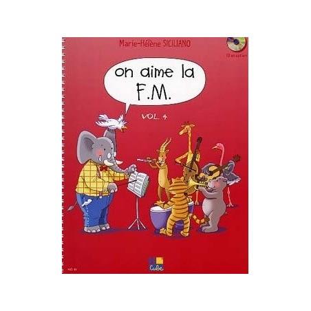 On aime la FM Vol. 4 4e année