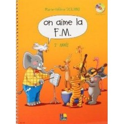 On aime la FM Vol2 année de SICILIANO Ed Hexamusic Melody music caen