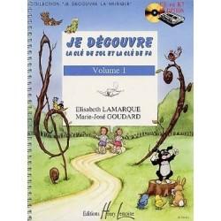 Je decouvre la clé de SOL et la clé de FA  Vol.1 de LAMARQUE Elisabeth / GOUDARD Marie-José Ed. Henry Lemoine