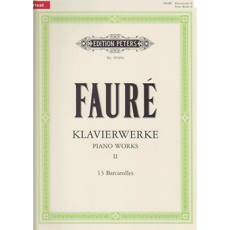 Piano works II 13 Barcarolles Gabriel Fauré N°9560b Melody music caen