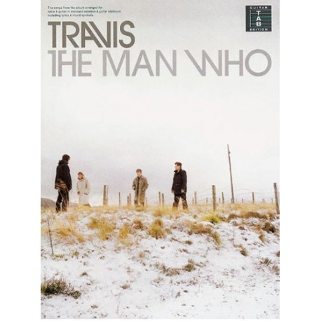 Travis The man who Ed Sony Music Publishing Limited Melody music caen